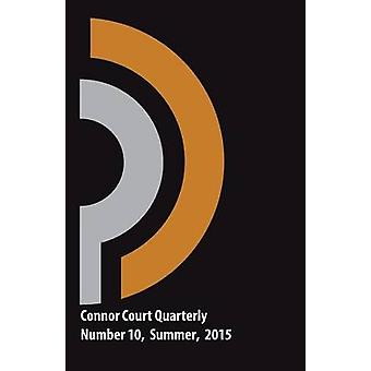 Connor Court Quarterly 10 Summer 2015 by Coman & Brian