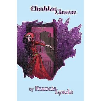Cheddar Cheese by Lynde & Francis