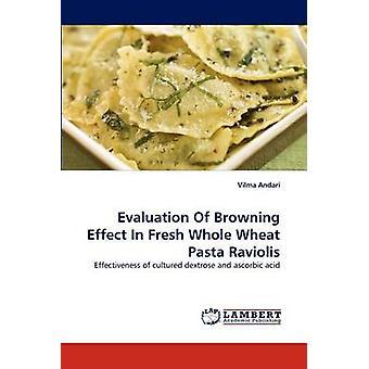 Bewertung des Browning-Effekts in frischer Vollkornnudeln Raviolis von Andari & Vilma