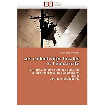 Les Collectivites Locales Et LElectricite by Bouvier & Guillaume