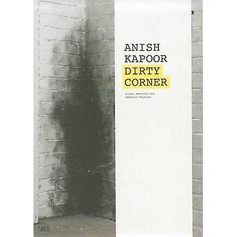 Anish Kapoor - Dirty Corner by Gianni Mercurio - Demetrio Paparoni - 9