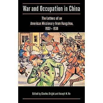 War and Occupation in China by Bright