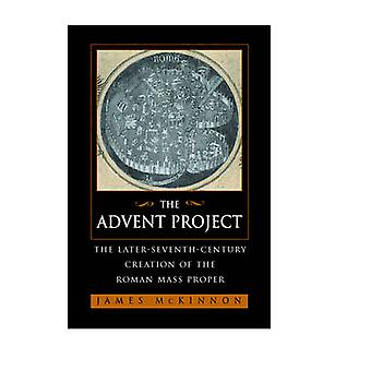 The Advent Project - The Later Seventh-Century Creation of the Roman M