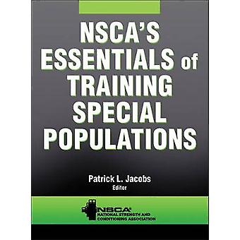 NSCA & apos; s Essentials of Training Special Populationer av National Strengt