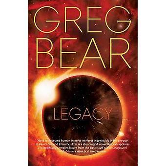 Legacy by Greg Bear - 9780765380500 Book