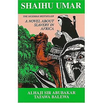 Shaihu Umar - Slavery in Africa by Beverly Mack - 9781558760127 Book