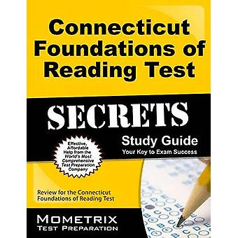 Connecticut Foundations of Reading Test Secrets Study Guide - Review f