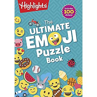 The Ultimate Emoji Puzzle Book by Highlights - 9781684378715 Book