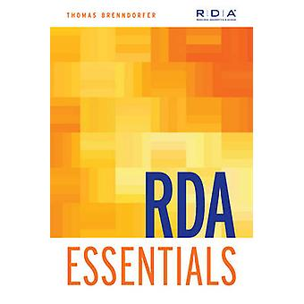 RDA Essentials by Thomas Brenndorfer - 9781783300563 Book