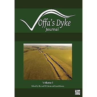 Offa's Dyke Journal - Volume 1 for 2019 by Howard Williams - 978178969