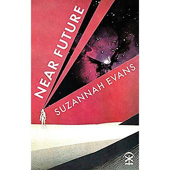 Near Future by Suzannah Evans - 9781911027461 Book