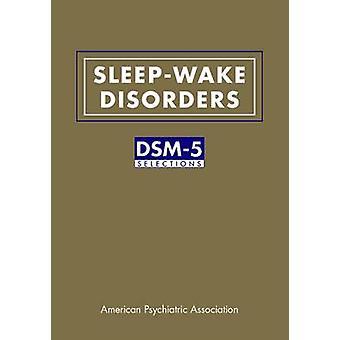 Sove-våkne lidelser - DSM-5 valg av American Psychiatric partner