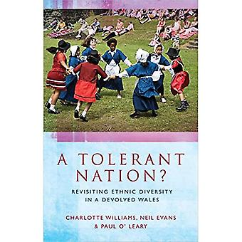 A Tolerant Nation?: Revisiting Ethnic Diversity in a Devolved Wales