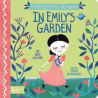 In Emily's Garden - Little Poet Emily Dickinson by Kate Coombs - 97814