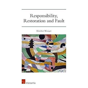 Responsibility - Restoration and Fault - 2017 by Benedict Winiger - 97