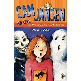 CAM Jansen - The Mystery at the Haunted House #13 by David A Adler - 9