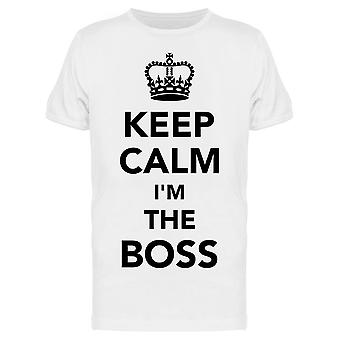 Keep Calm I'm The Boss Tee Men's -Image by Shutterstock