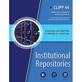 Institutional Repositories by Brighid M. Gonzales - 9780838946046 Book