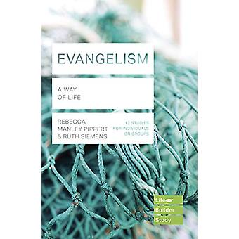 Evangelism (Lifebuilder Study Guides) - A Way of Life by Rebecca Manle