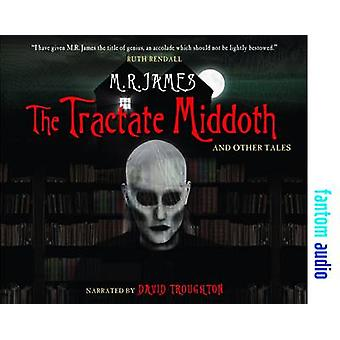 The Tractate Middoth and Other Tales by James & M. R.
