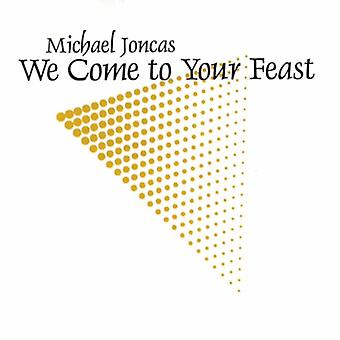 Michael Joncas - We Come to Your Feast [CD] USA import