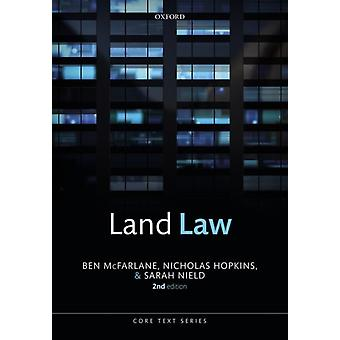 Land Law by McFarlane & Ben Professor of English Law & Professor of English Law & University of OxfordHopkins & Nicholas Law Commissioner for England and Wales and Professor of Law & Law Commissioner for England a