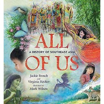 All of Us by Jackie French & Virginia Hooker & Illustrated by Mark Wilson