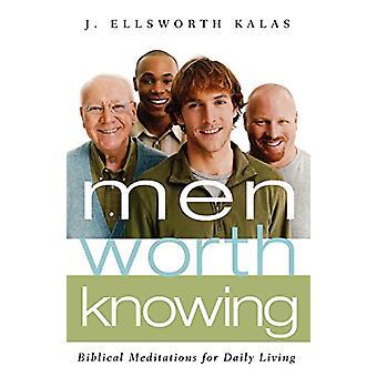 الرجال يستحقون المعرفة -- تأملات الكتاب المقدس للحياة اليومية من قبل J. Ellswo
