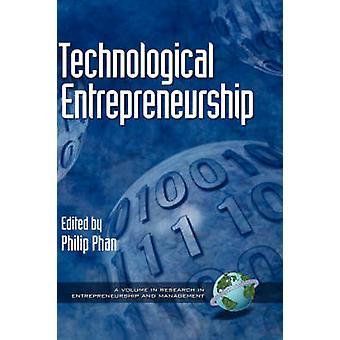 Philip Phanin teknologia ja yrittäjyys - 9781930608818 Kirja