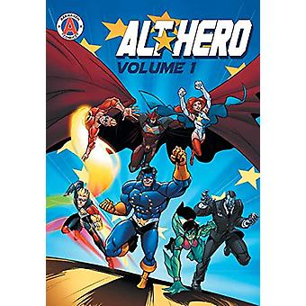Alt-Hero Volume 1 by Vox Day - 9789527303450 Book