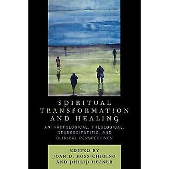 Spirituele transformatie en genezing