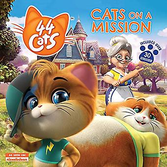 44 Cats: Cats on a Mission (44 Cats)