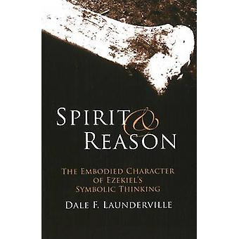 Spirit and Reason by Dale F. Launderville
