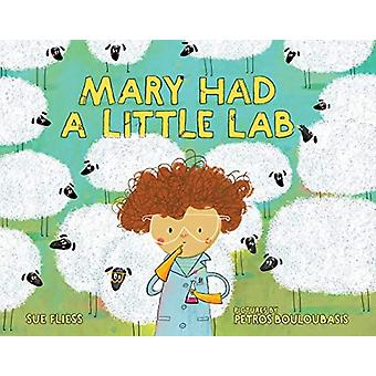 Mary Had a Little Lab by Sue Fliess & Illustrated by Petros Bouloubasis
