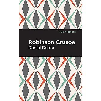 Robinson Crusoe by Daniel Dafoe & Contributions by Mint Editions