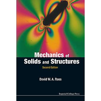 Mechanics of Solids and Structures Second Edition by REES & DAVID W A