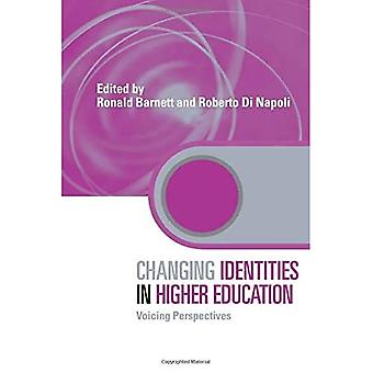 Changing Identities in Higher Education: Voicing Perspectives (Key Issues in Higher Education)