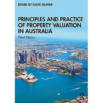 Principles and Practice of Property Valuation in Australia