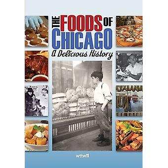 Foods of Chicago: A Delicious History [DVD] USA import