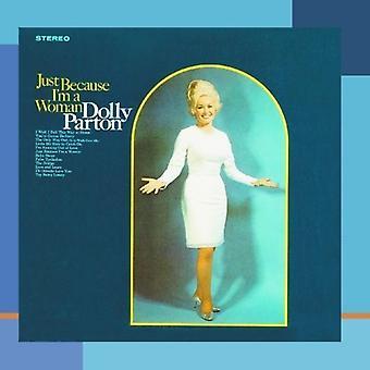 ドリー ・ パートン - 私は女性 [CD] からといってアメリカのインポートします。