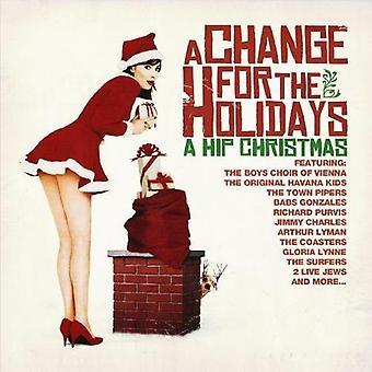 Änderung für den Urlaub: A Hip Christmas - Änderung für den Urlaub: A Hip Christmas [CD] USA Import