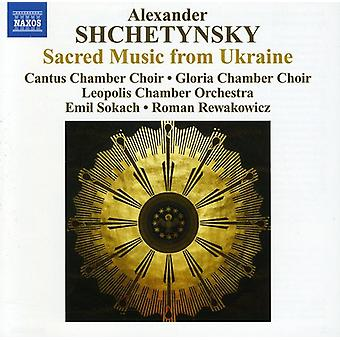 A. Shchetynsky - Alexander Shchetynsky: Sacred Music From Ukraine [CD] USA import