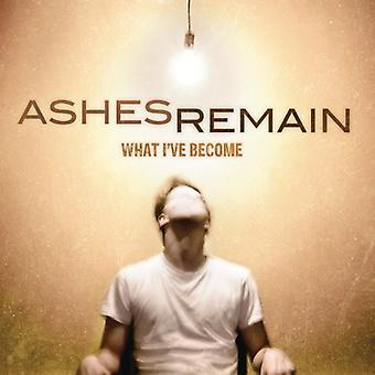 Ashes Remain - What I'Ve Become [CD] USA import