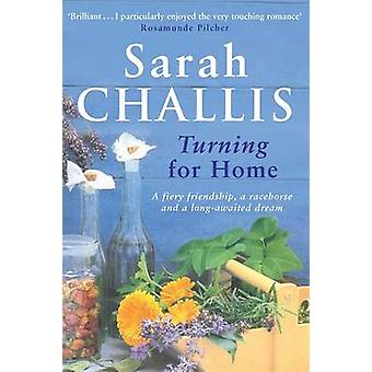 Turning for Home by Sarah Challis - 9780747264996 Book