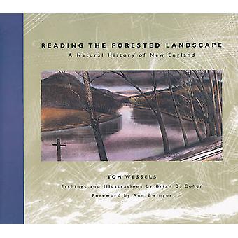 Läsa det skogklädda landskapet - en naturhistoria av nya England av T