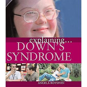 アンジェラ ロイストン - 9781445117690 本でダウン症候群