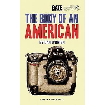 Le corps de l'américain Dan o ' Brien - livre 9781783190911