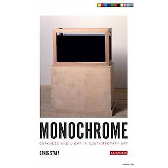 Monokrom - mørke og lys i samtidskunst av Craig G. ansatte