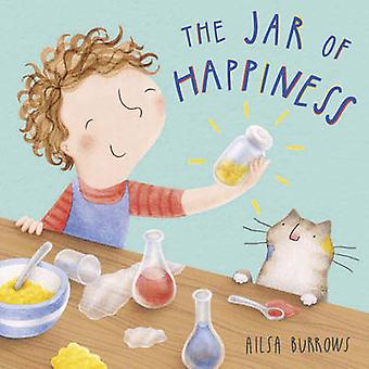 The Jar of Happiness by Ailsa Burrows - Ailsa Burrows - 9781846437281