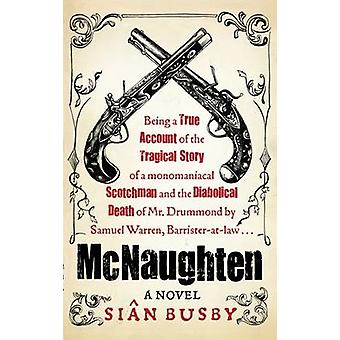 McNaughten - A Novel by Sian Busby - 9781906021054 Book